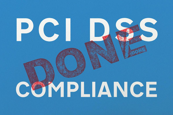 Image with 'PCI DSS Compliance written on it, with the 'Done' printed through the middle'